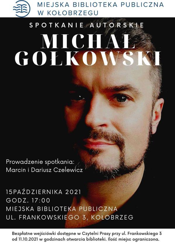 Spotkanie autorskie z Michałem Gołkowskim